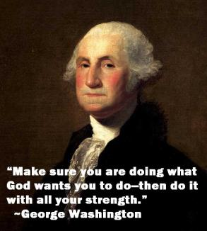george-washington-make-sure-you-are-doing-what-god